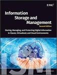 Information Storage and Management Storing Managing and Protecting Digital Information in Classic Virtualized and Cloud Environments