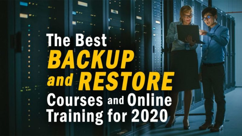 The 15 Best Backup and Restore Courses and Online Training for 2020