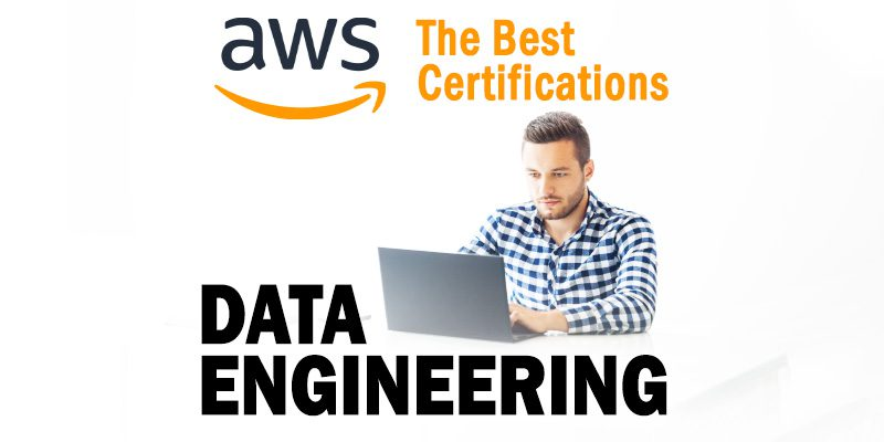 The Best AWS Data Engineering Certifications