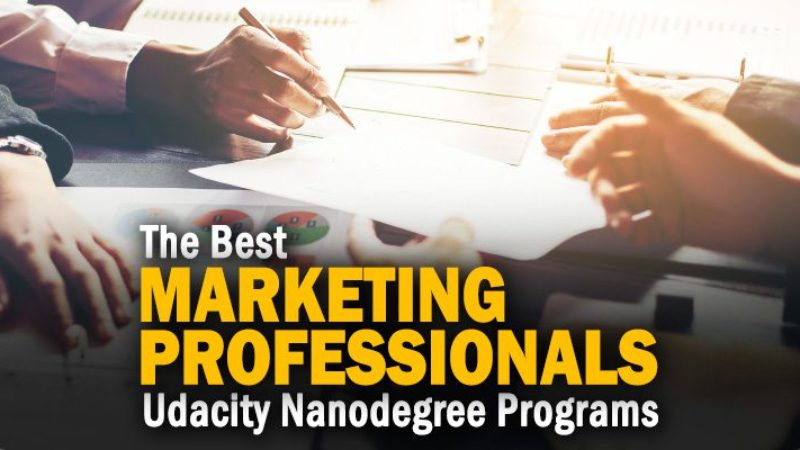 The Best Nanodegree Programs on Udacity for Marketing Professionals