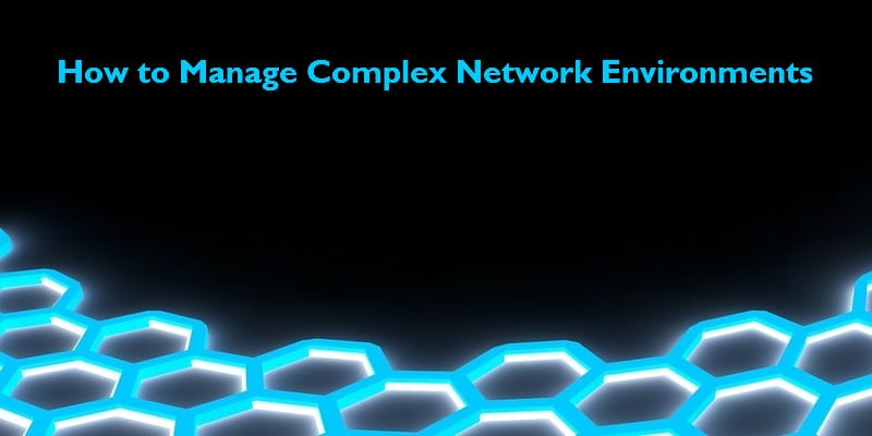 Complex Network Environment